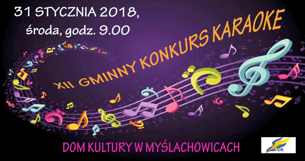 XII GMINNY KONKURS KARAOKE W DOMU KULTURY W MYŚLACHOWICACH, 31.01.2018