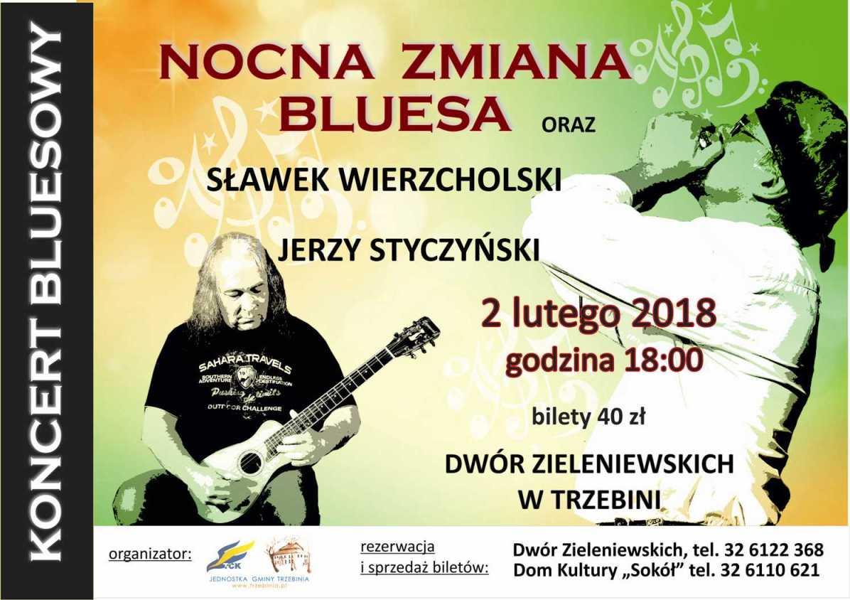 Nocna Zmiana Bluesa oraz Wierzcholski i Styczyński