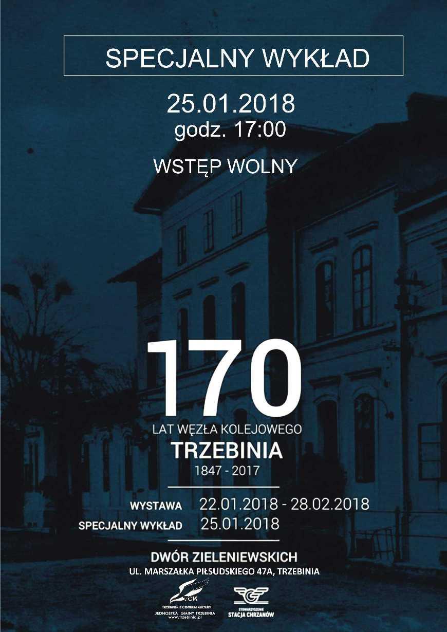 170 lat węzła kolejowego w Trzebini - wykład i wystawa