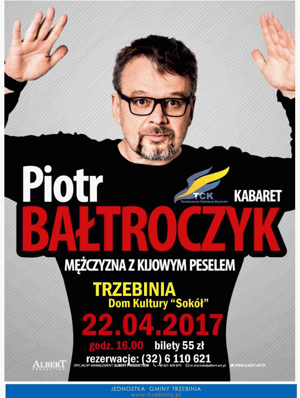 Piotr Bałtroczyk - kabaret