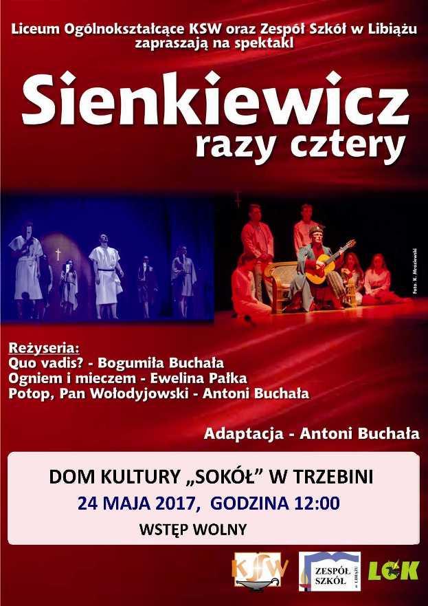 Sienkiewicz cztery razy - spektakl dla szkół