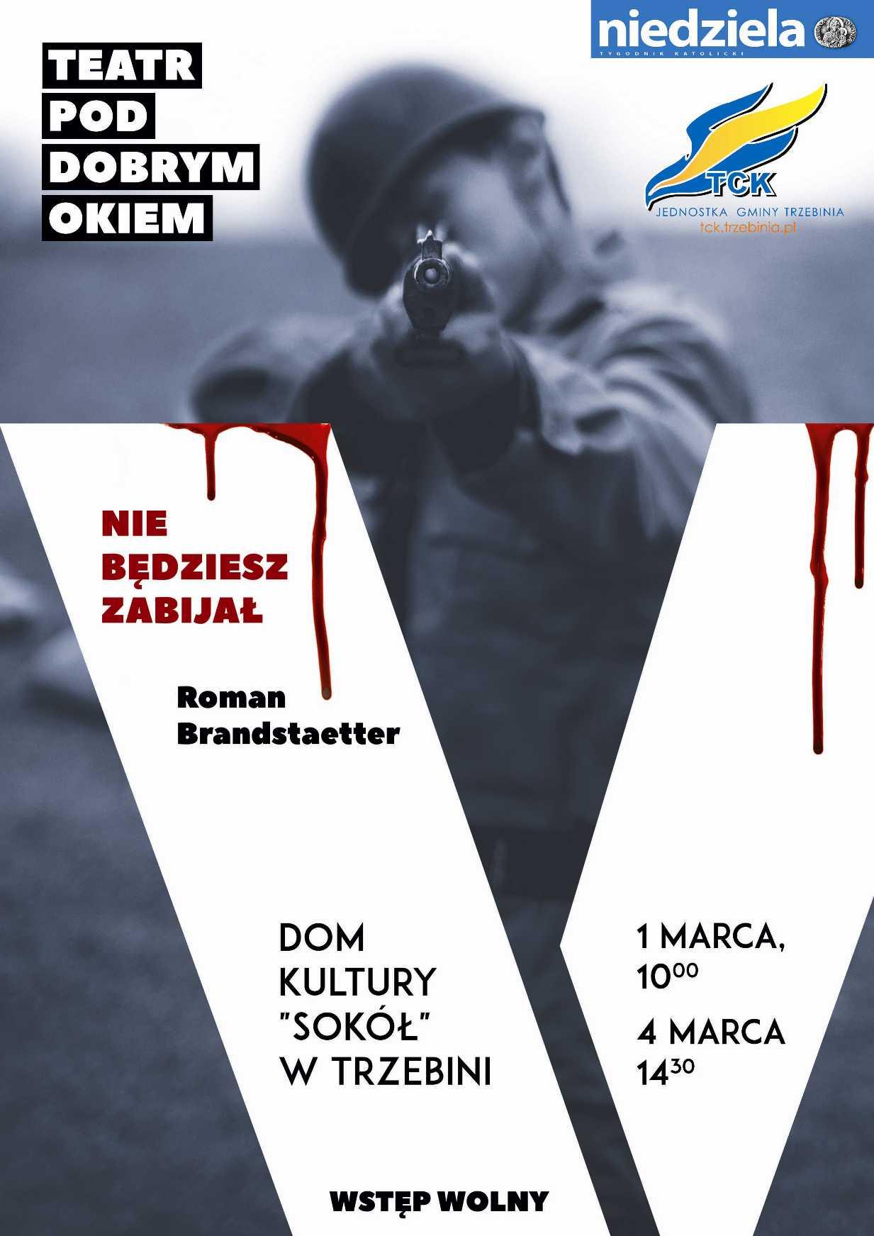 """""""Nie będziesz zabijał"""" - spektakl Teatru Pod Dobrym Okiem"""