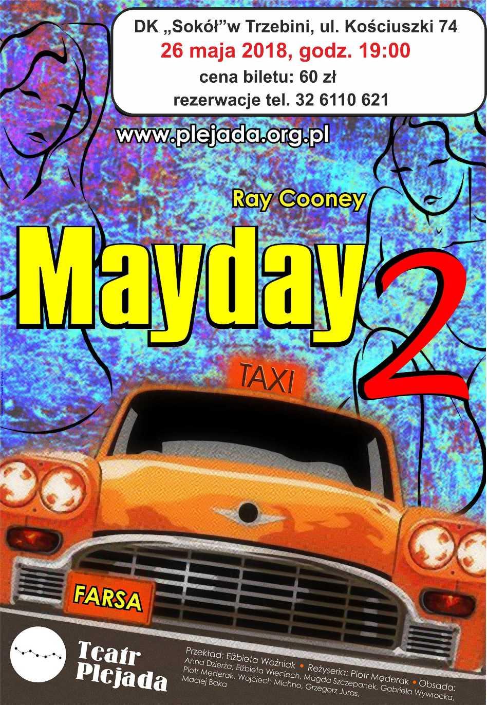 Mayday 2 - spektakl komediowy